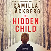 The Hidden Child: Fjällbacka Mysteries, Book 5 | [Camilla Läckberg]