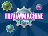 Trivia Machine Reloaded [Download]