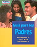 Guia para los Padres/The Parents Handbook (Spanish Edition)