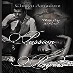 Passion Players | Chalyn Amadore