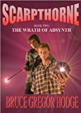 img - for Scarpthorne Book Two: The Wrath Of Absynth book / textbook / text book