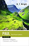 Paul for Everyone: The Prison Letters: Ephesians, Philippians, Colossians, and Philemon (New Testament for Everyone)