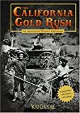 The California Gold Rush: An Interactive History Adventure (You Choose Books) (You Choose: History)