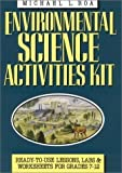 img - for Environmental Science Activities Kit: Ready-To-Use Lessons, Labs, and Worksheets for Grades 7-12 (J-B Ed: Activities) 1st edition by Roa, Michael L. (1993) Paperback book / textbook / text book