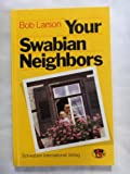 Your Swabian neighbors (3980035107) by Larson, Bob