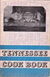 img - for Tennessee Cookbook More Than 300 Tasty Tennessee Recipes book / textbook / text book