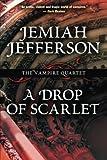 A Drop of Scarlet (Vampire Quartet)