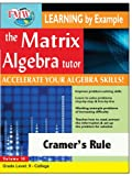 Matrix Algebra Tutor: Cramer's Rule