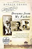 Dreams from My Father (Random House Large Print) (0739325760) by Barack Obama