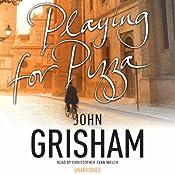 Playing for Pizza | [John Grisham]
