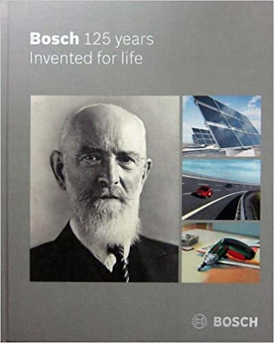 Bosch Invented For Life For Life Robert Bosch