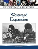 img - for Westward Expansion (Eyewitness History) book / textbook / text book