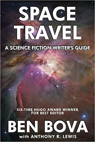 Space Travel - A Science Fiction Writer's Guide written by Anthony R. Lewis