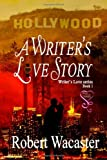 A Writers Love Story