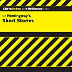 Hemingway's Short Stories: CliffsNotes | James L. Roberts