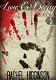 Love and Decay, Episode Five: Season Two (Love and Decay, Season 2 Book 5)
