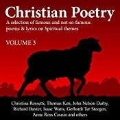 Christian Poetry, Book 3: Christian Poetry Series | Christina Rossetti, Thomas Ken, Isaac Watts