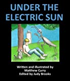 img - for Under the Electric Sun book / textbook / text book