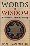 Words of Wisdom: From the Torah to Today
