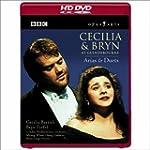Cecilia & Bryn at Glyndebourne: Arias...