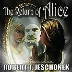 The Return of Alice | Robert T. Jeschonek