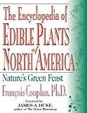 img - for The Encyclopedia of Edible Plants of North America: Nature's Green Feast book / textbook / text book