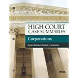 High Court Case Summaries on Corporations, Keyed to Eisenberg, 10th