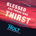 Blessed Are Those Who Thirst: A Hanne Wilhelmsen Novel, Book 2
