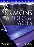img - for 52 Sermons From the Book of Acts (Pulpit Outlines 4) book / textbook / text book