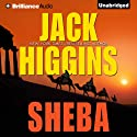 Sheba (       UNABRIDGED) by Jack Higgins Narrated by Christopher Lane