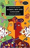 Women, Men and Language: A Sociolinguistic Account of Gender Differences in Language (3rd Edition) (Studies in Language and Linguistics)