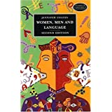 Women, Men, and Language: A Sociolinguistic Account of Gender Differences in Language (Studies in Language & Linguistics) ~ Jennifer Coates