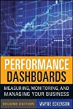img - for Performance Dashboards: Measuring, Monitoring, and Managing Your Business   [PERFORMANCE DASHBOARDS 2/E] [Hardcover] book / textbook / text book