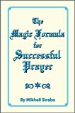 img - for The Magic Formula for Successful Prayer book / textbook / text book