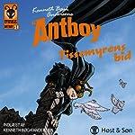 Tissemyrens bid: Antboy 1 | Kenneth Bøgh Andersen