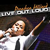 echange, troc Preashea Hilliard - Live Out Loud