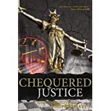 Chequered Justiceby John Bartlett