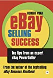 img - for eBay Selling Success: Top tips from an expert eBay PowerSeller book / textbook / text book