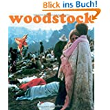 Woodstock. Die Chronik