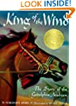 King of the Wind: The Story of the Go...