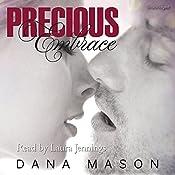Precious Embrace: Embrace, Book 2 | Dana Mason