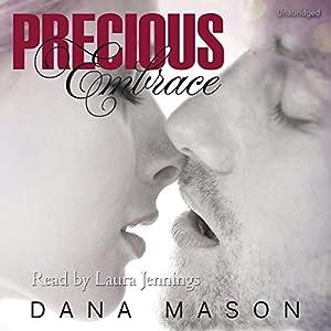 Precious Embrace Audiobook