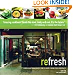reFresh: Contemporary Vegan Recipes F...