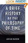A Brief History of the Philosophy of...