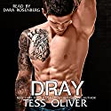 Dray: Custom Culture #3 (       UNABRIDGED) by Tess Oliver Narrated by Dara Rosenberg