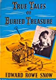img - for True tales of buried treasure book / textbook / text book