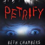 Petrify | Beth Chambers
