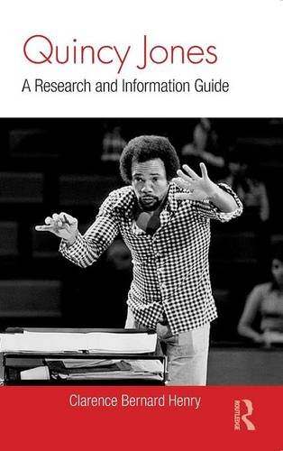 Quincy Jones: A Research and Information Guide (Routledge Music Bibliographies)