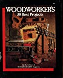 img - for Woodworker's 30 best projects book / textbook / text book