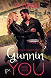 Gunnin' for You (Rolling Thunder series Book 4)